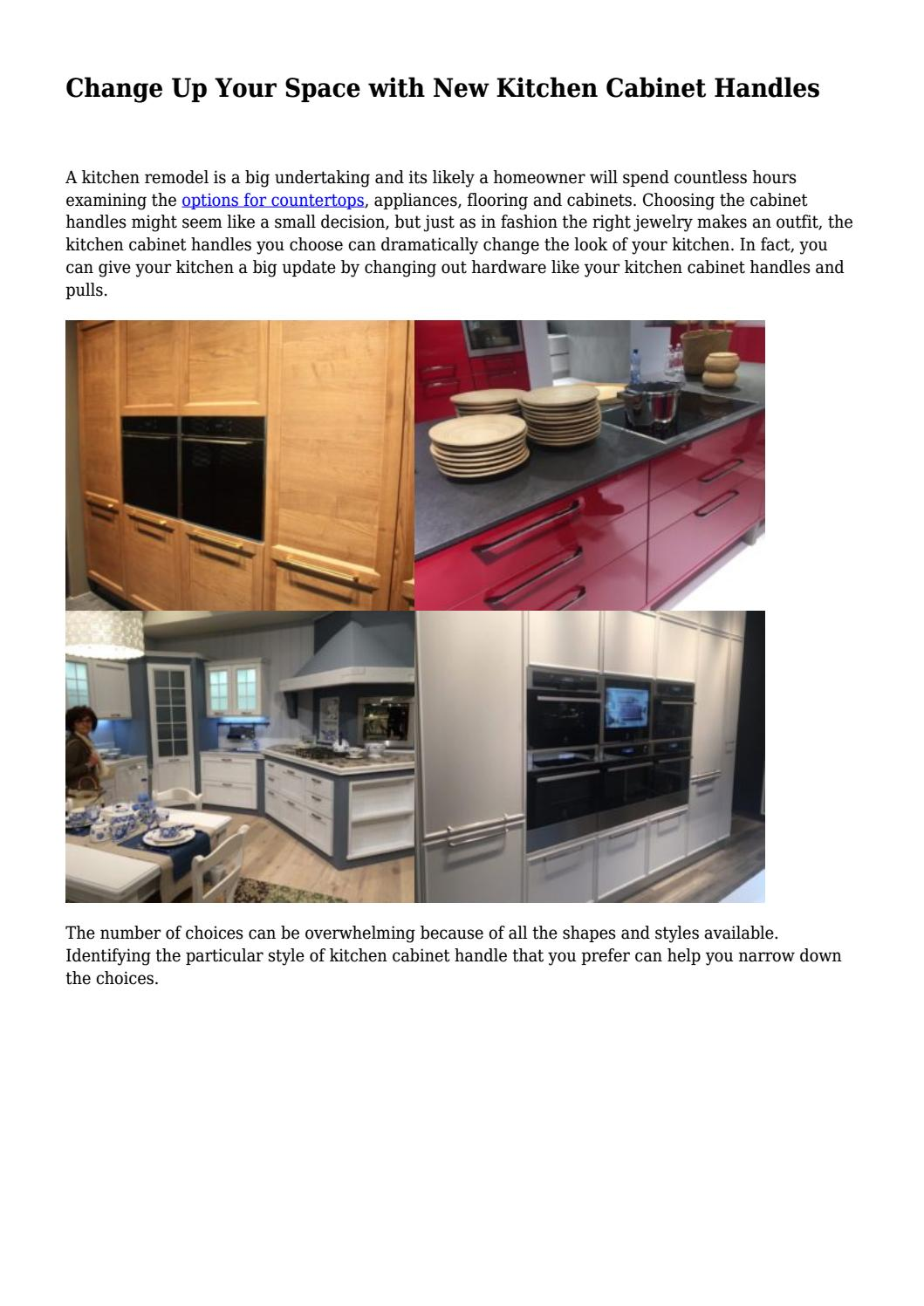 Change Up Your Space With New Kitchen Cabinet Handles By