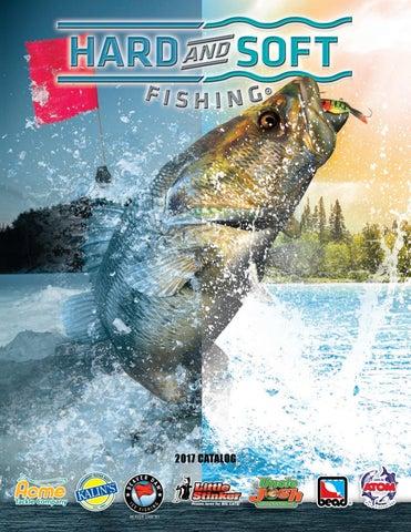 Hard and soft fishing 2017 by hard and soft fishing issuu for Hard and soft fishing