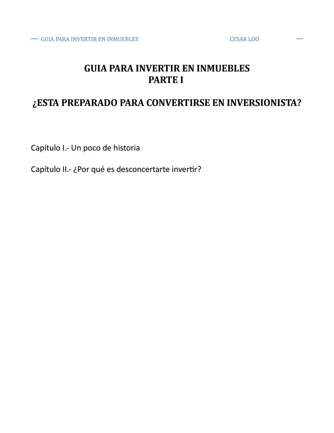 Guia para inertir en inmuebles by Cesar Loo - issuu