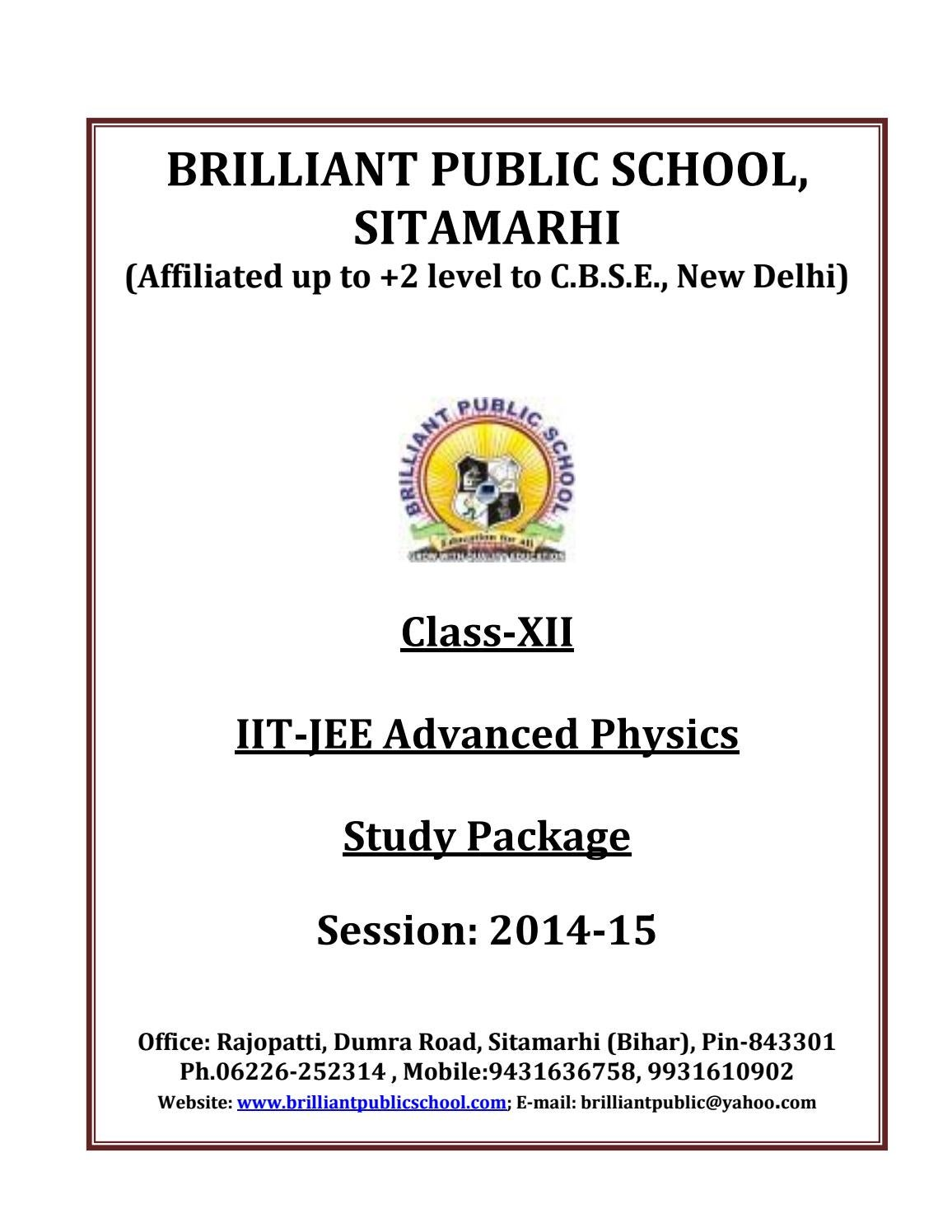 Doc 126 B P S Xii Physics Iit Jee Advanced Study Package 2014 15 By Only Source Up To 100ma So The Circuit Below Is Equally A Bad Idea Sdharmaraj Issuu
