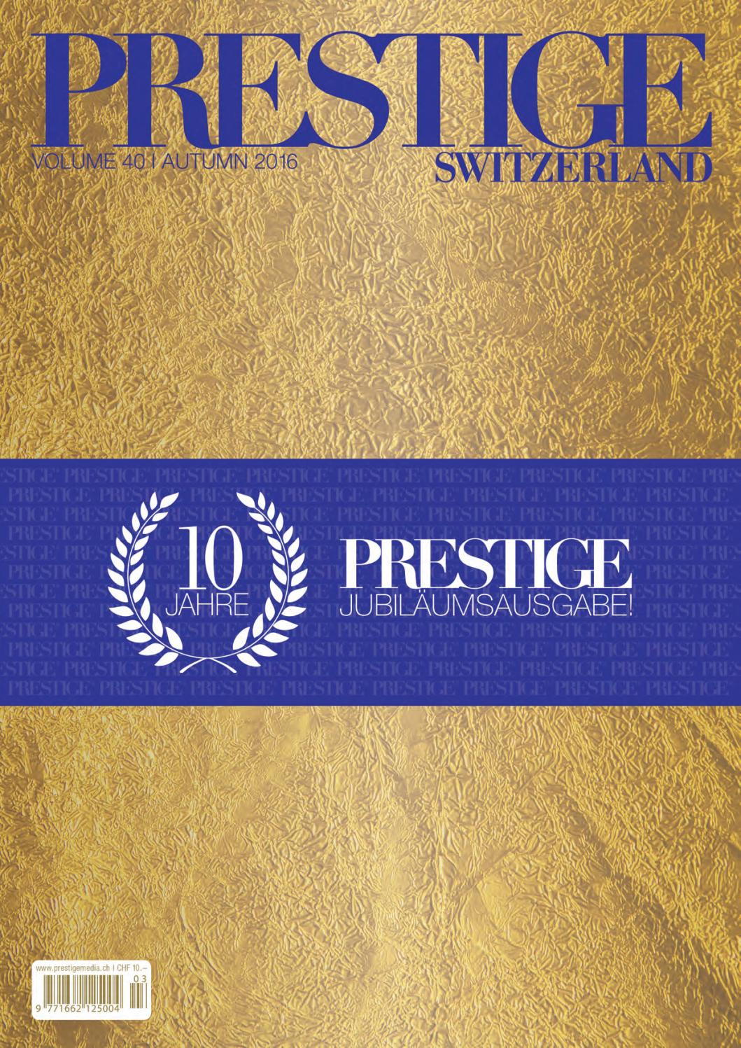 PRESTIGE Switzerland Volume 40 by rundschauMEDIEN AG - issuu