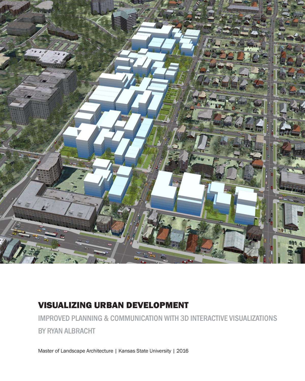 Visualizing Urban Development by Ryan Albracht - issuu