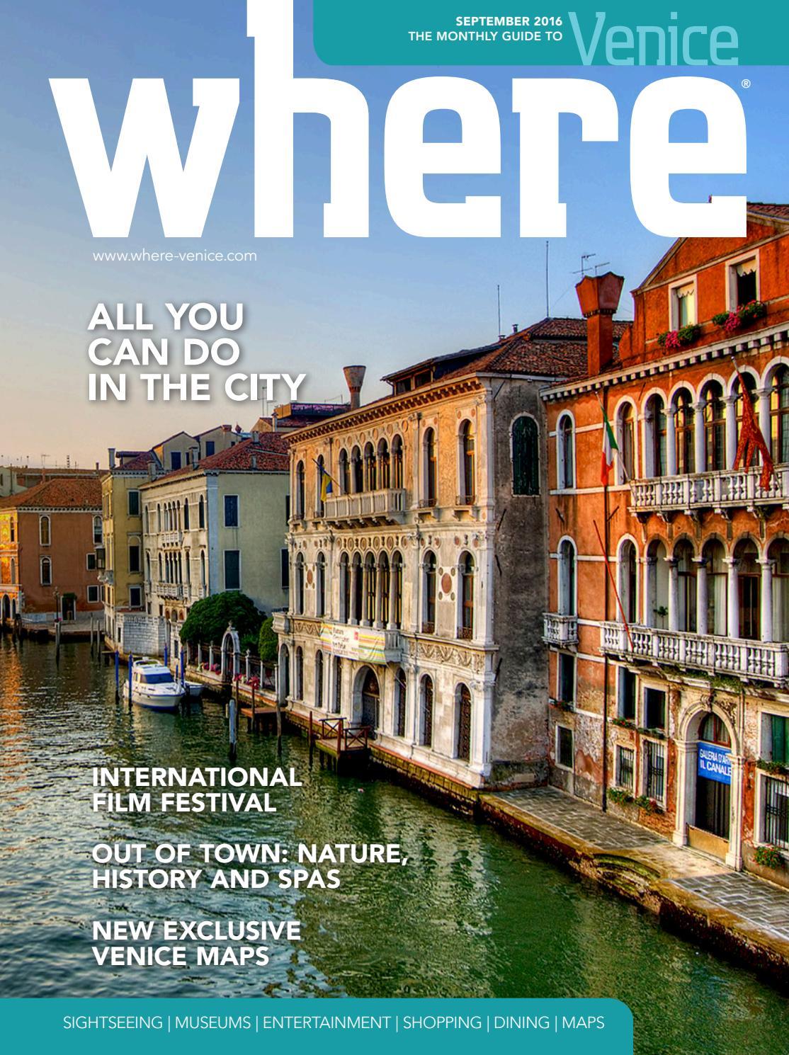 Where Venice N 1 September 2016 By Where Italia Issuu