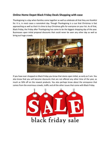 online home depot black friday deals shopping with ease thanksgiving is a day when families come together as well as celebrate all that they are thankful - Is Home Depot Open On Christmas Day