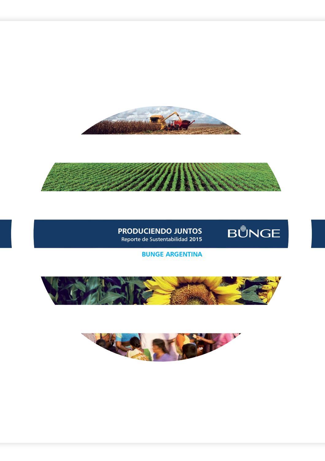 Bunge Argentina Reporte Sustentabilidad 2015 by Bunge Argentina - issuu