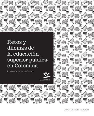 Resultado de imagen para Retos y dilemas de la educación superior pública en Colombia: procesos de transformación en los últimos cinco lustros