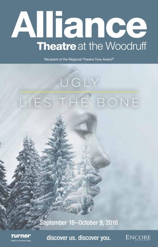 Ugly Lies The Bone At The Alliance Theatre By Encore Atlanta Issuu