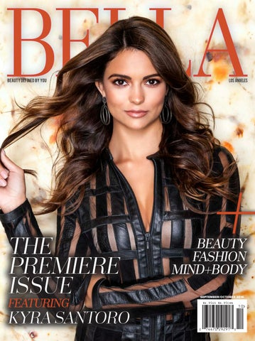 b61eadecac BELLA LA - Premiere Issue 2016 featuring Kyra Santoro by BELLA Media ...