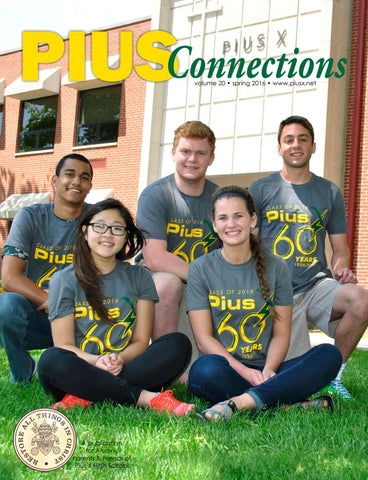 Piusconnections Spring 2016 By Deb Hoge Issuu