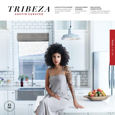 bf53fe6fcaa3 September 2016 Style Issue by TRIBEZA Austin Curated - issuu