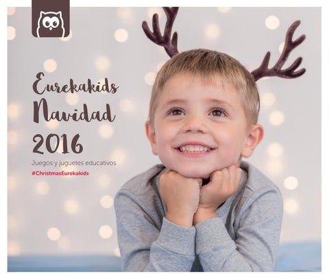 3a48bae202e9 Catálogo Eurekakids Navidad 2016  Español  by Eurekakids - issuu
