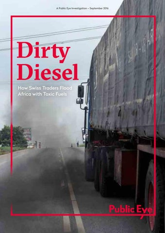 Dirty Diesel - Report 2016 by Public Eye - issuu