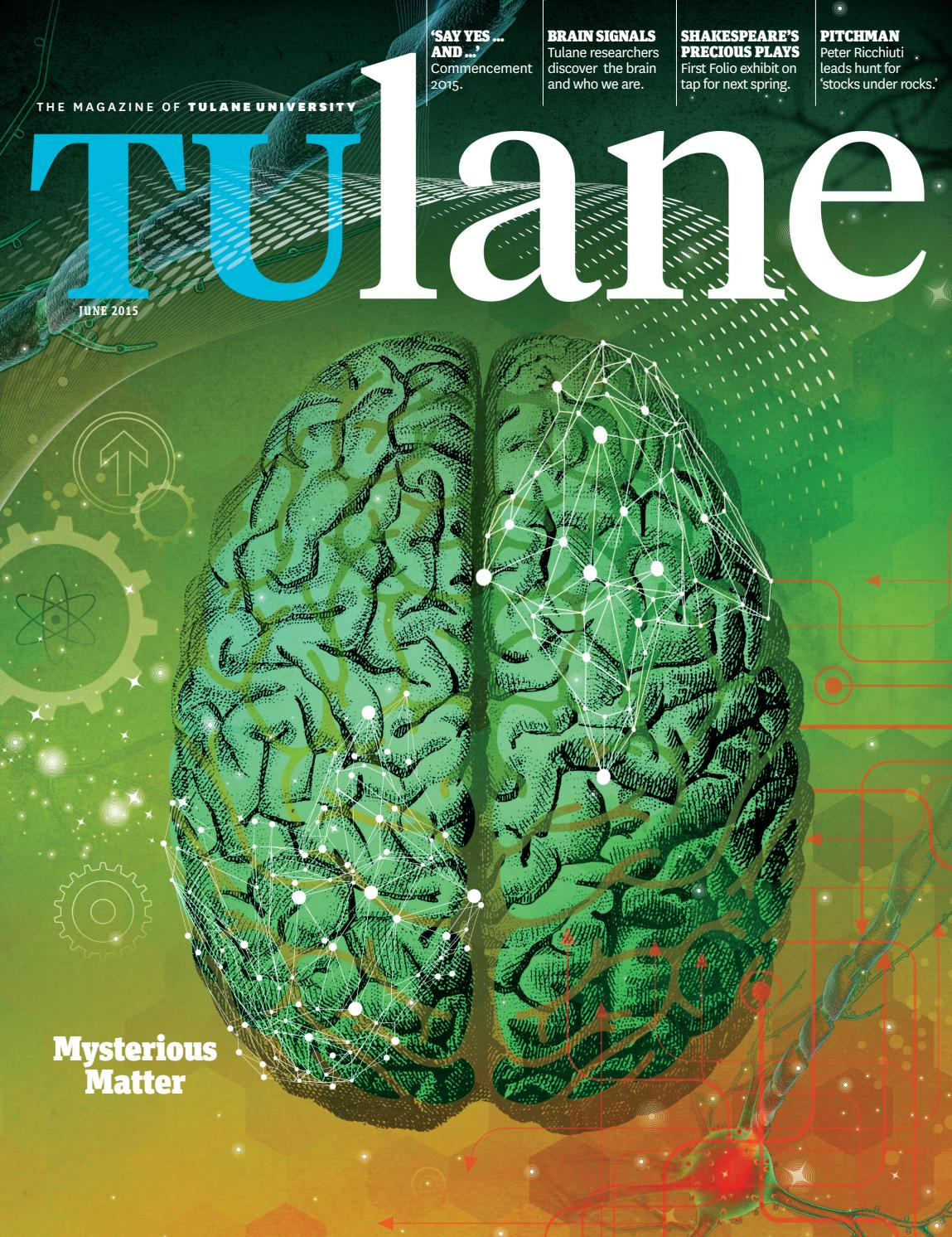 tulane magazine by tulane university issuu