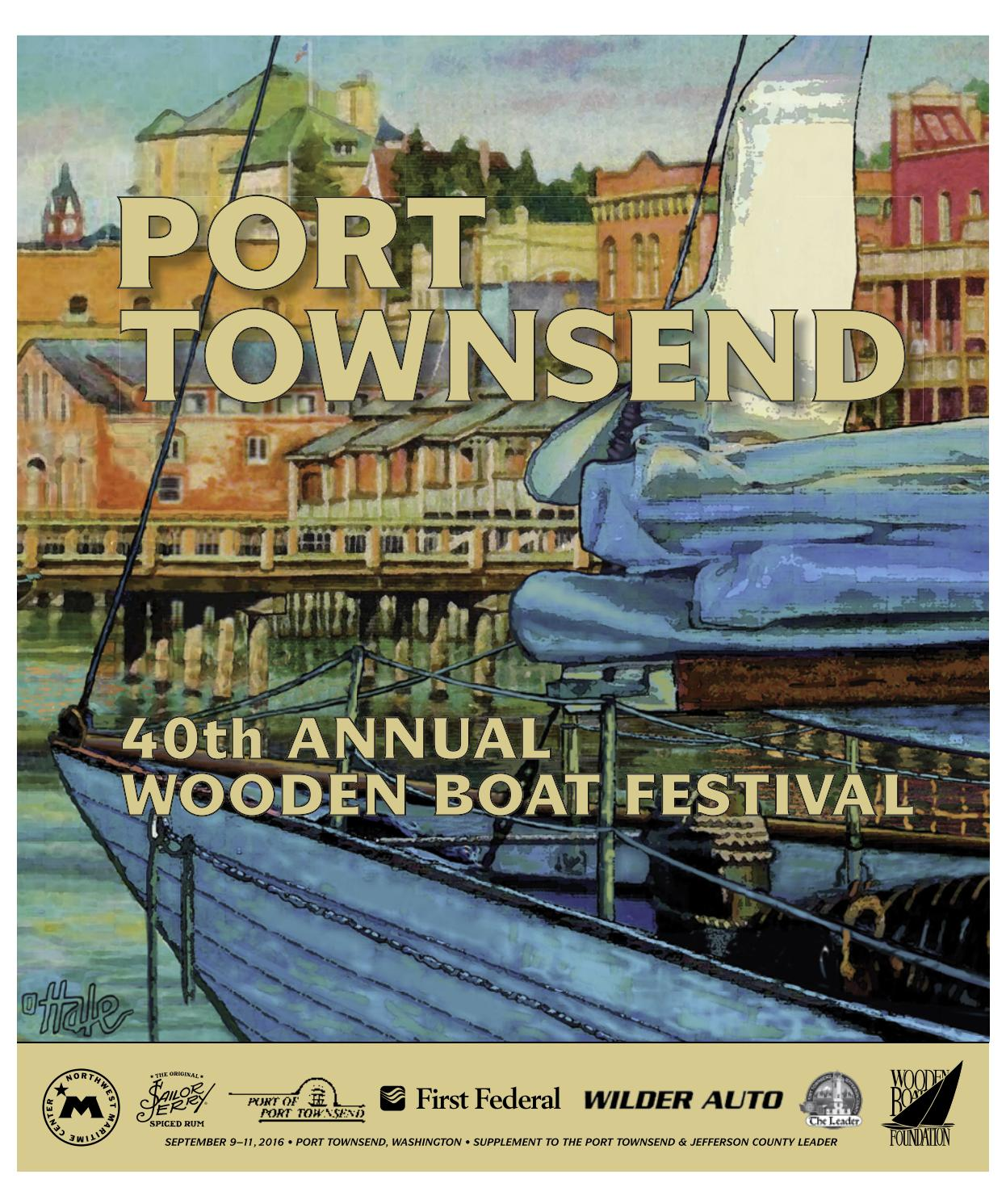 Port townsend wooden boat festival 2016 program by port townsend leader issuu
