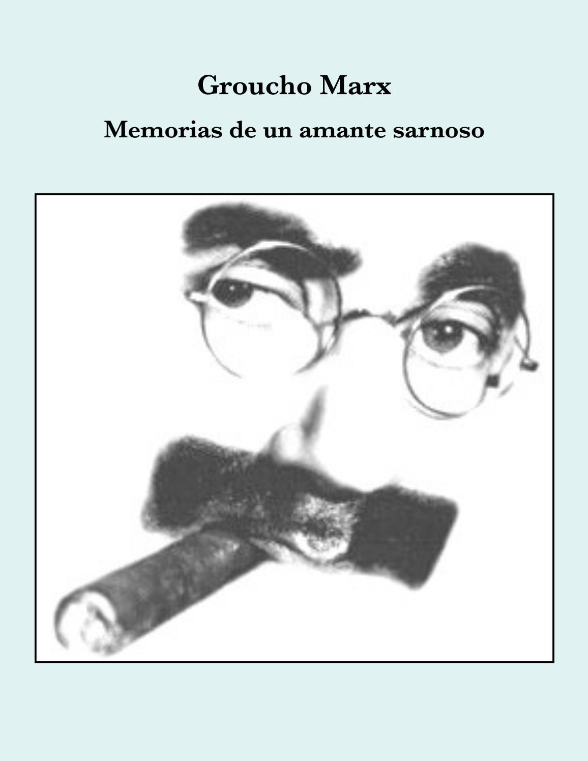 Groucho Marx Memorias de un amante sarnoso by BetoVBa - issuu