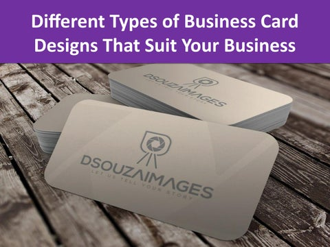 Different Types Of Business Card Designs That Suit Your Business By