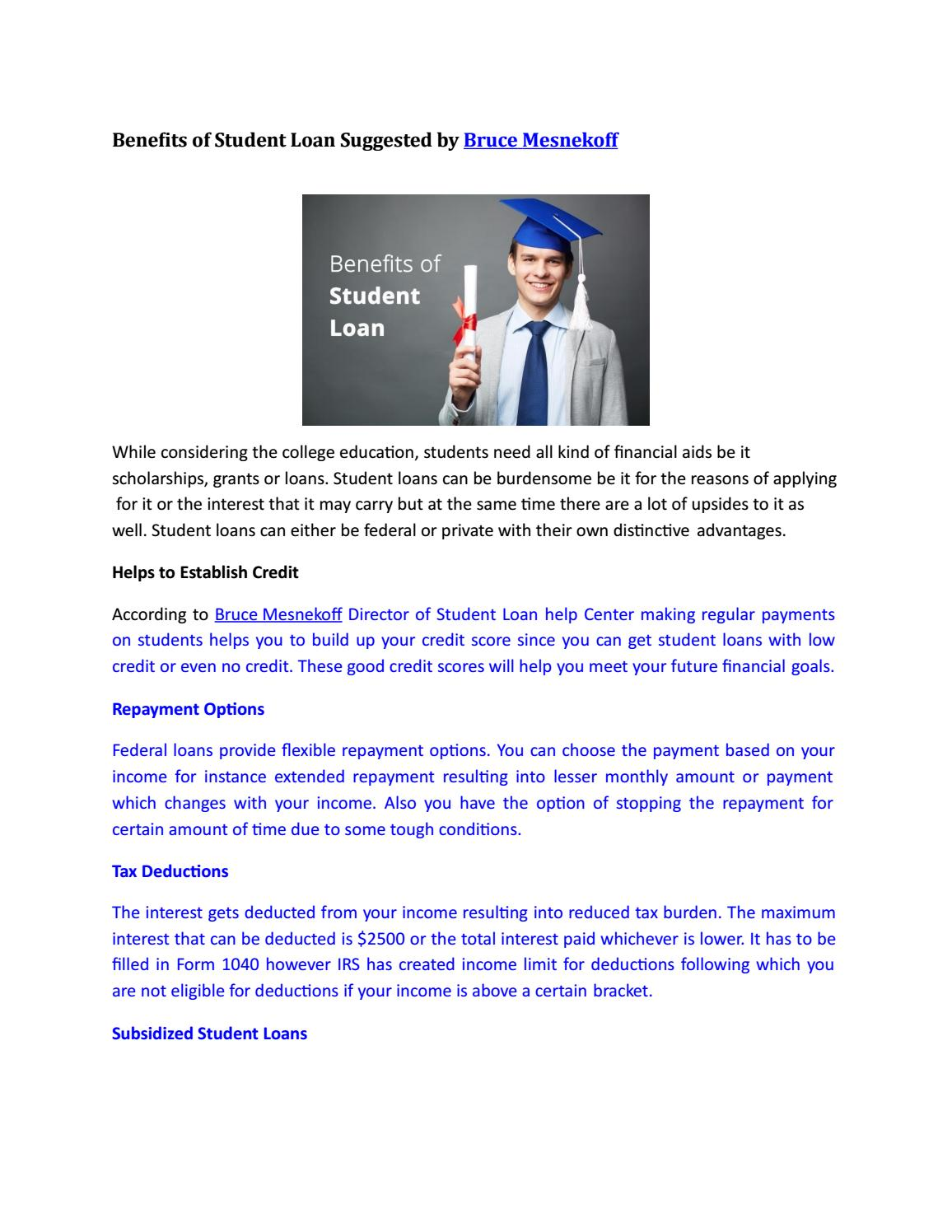 benefits of student loan suggested by bruce mesnekoff by bruce