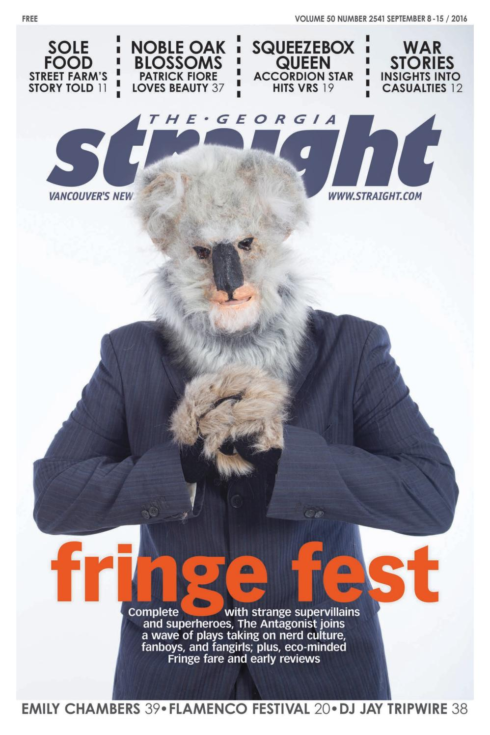 The Georgia Straight - Fringe Fest - Sept 8, 2016 by The Georgia Straight -  issuu