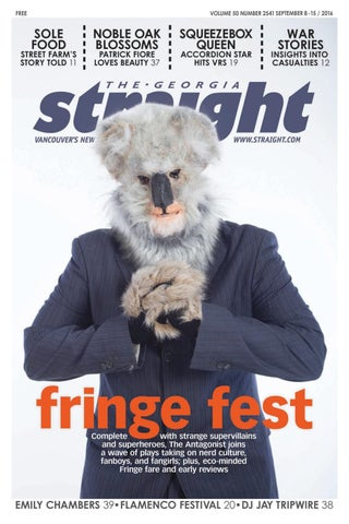 The Georgia Straight Fringe Fest Sept 8 2016 By The Georgia