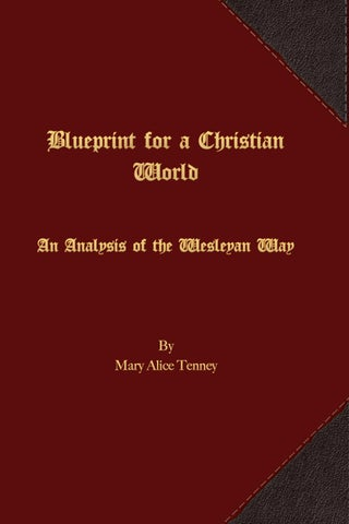 Blueprint for a christian world by first fruits press issuu blueprint for a christian world an analysis of the wesleyan way malvernweather Image collections