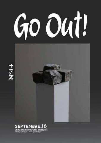 Go Out! N°44 Septembre 2016 By Go Out ! Magazine   Issuu