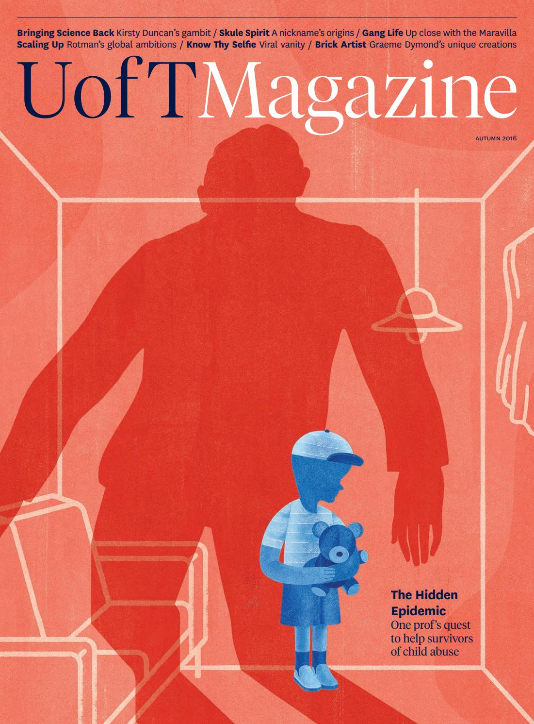 U of T Magazine   Autumn 2016 by University of Toronto