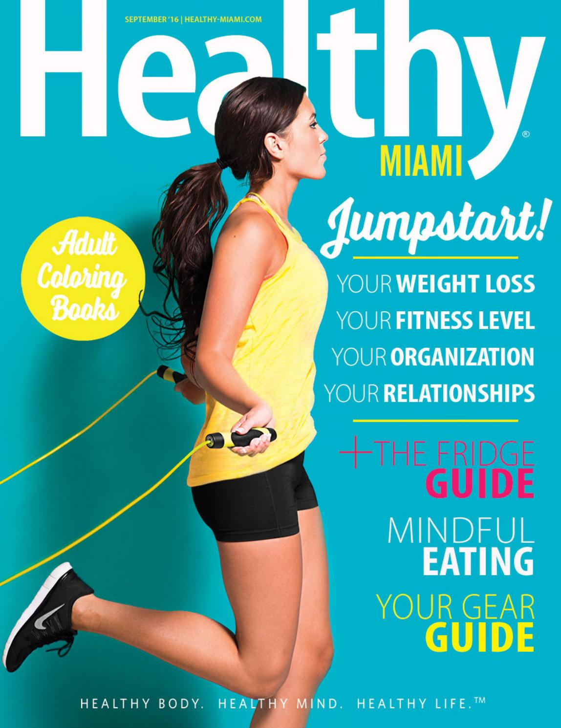 Healthy Miami | September 2016 by Healthy Magazine - issuu