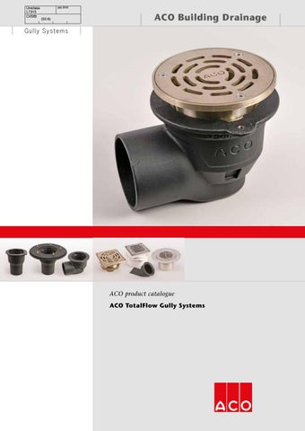 Aco total flow gully%20brochure by ACO Building Drainage - issuu
