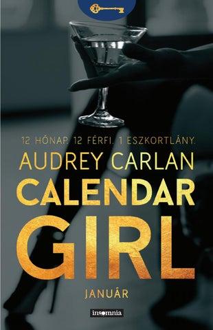 e5d54ec0cf Audrey Carlan: Calendar girl by Libri Kiadó - issuu