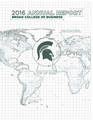 Broad College Of Business Annual Report 2016 By Alan Pinon
