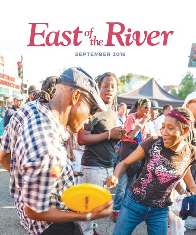 East Of The River Magazine September 2016 By Capital