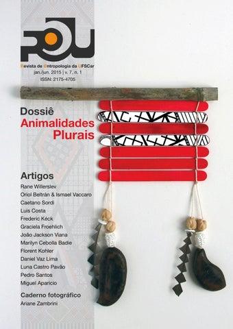 R U Vol. 7 No. 1 Dossiê  Animalidades Plurais by R U PPGAS UFSCAR ... 7b7f48a61ecd9