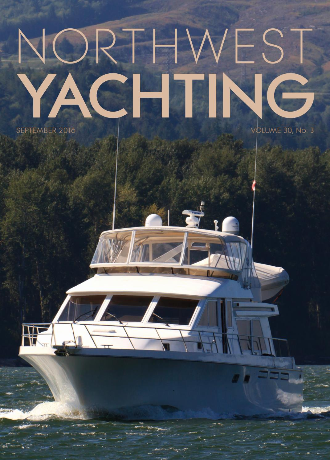 Northwest Yachting September 2016 By Northwest Yachting Issuu