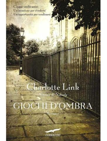 Charlotte link giochi d ombra by Cinzia Breads - issuu 467fa8c13da