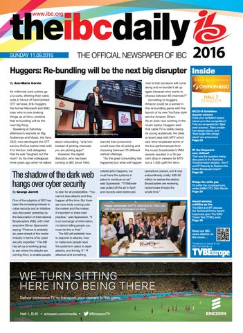 IBC2016 Daily D3 Sunday 11 September by Future PLC - issuu