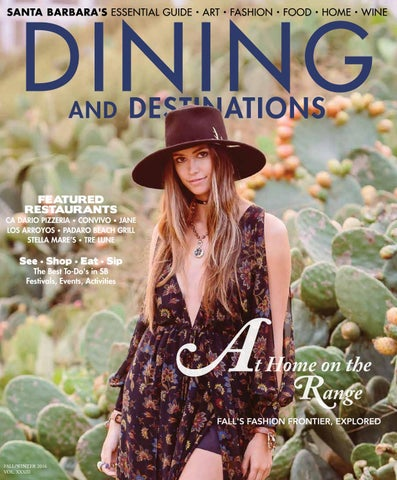 Santa Barbara Dining And Destinations Fall Winter 2016 By