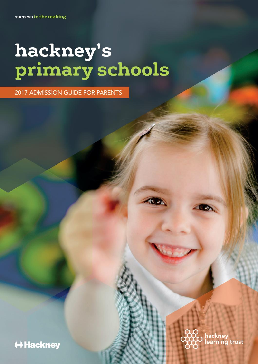 Hackneyu0027s Primary Schools 2017 Admission Guide