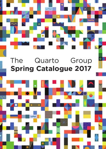 detailed look 8654c dda7b Spring Catalogue 2017 by Quarto Publishing Group UK - issuu