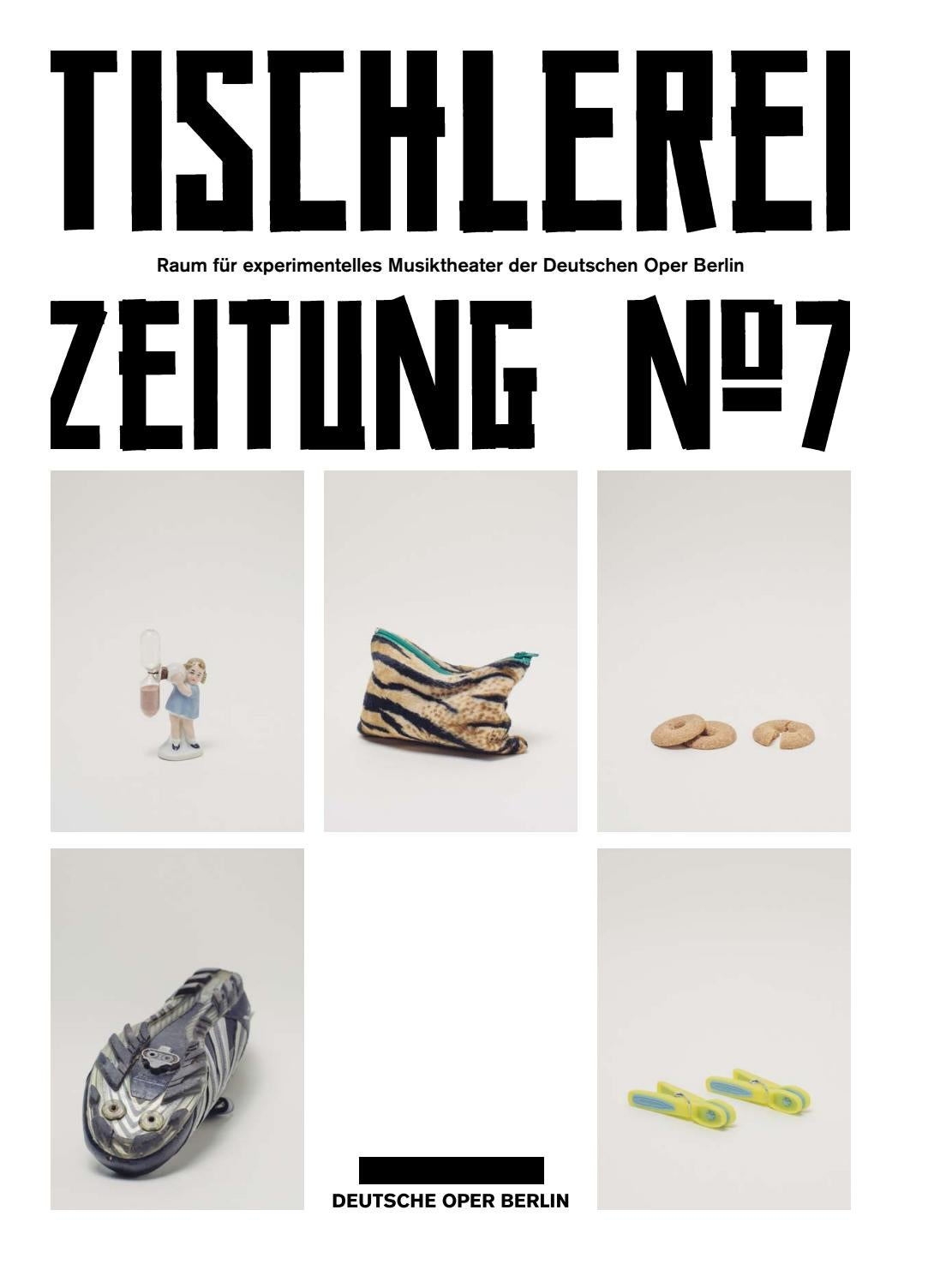 Deutsche Oper Berlin: Tischlerei-Zeitung No. 7 (September 2016 ...