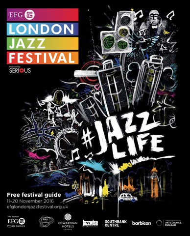 31f8236e4 EFG London Jazz Festival 2016 - Guide by EFG London Jazz Festival ...