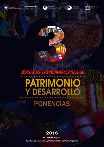 3ras Jornadas de Patrimonio y Desarrollo - Parte 2 by ICOMOS ... e68ecb2dc25c