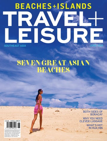 June 2016 by Travel + Leisure Southeast Asia - issuu 2f519039fc