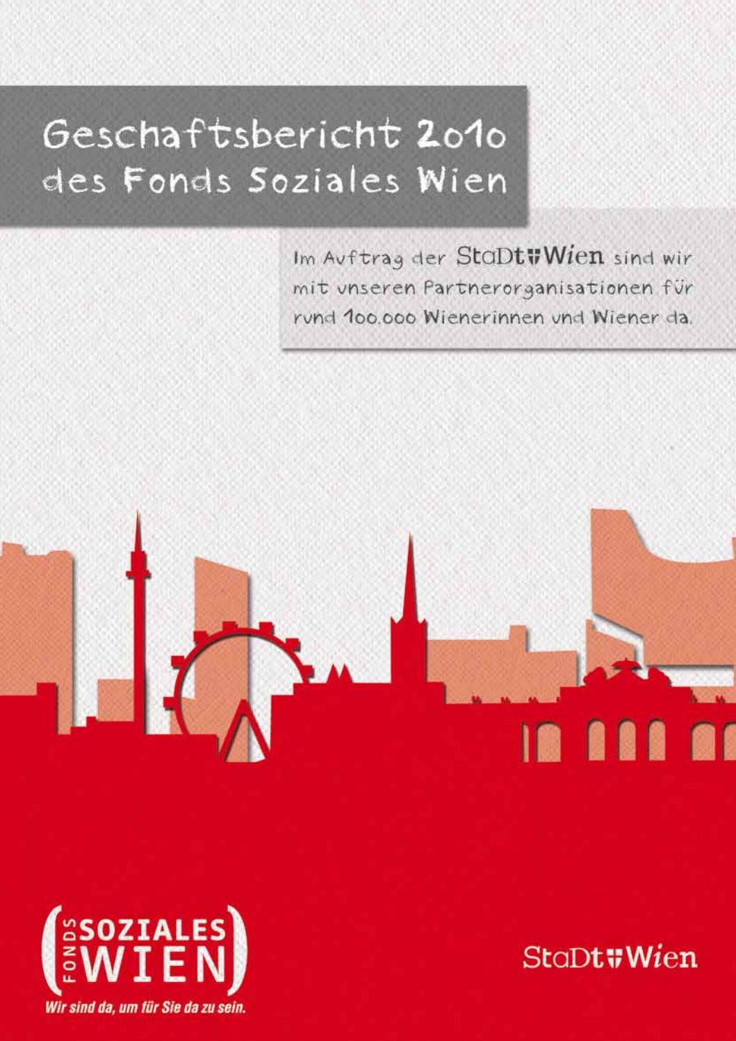 Geschäftsbericht 2010 des Fonds Soziales Wien by Fonds Soziales Wien - issuu