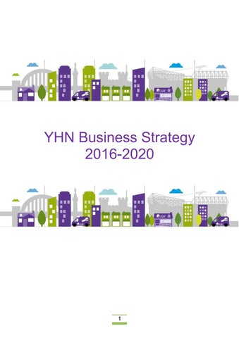 YHN Business Strategy 2016 2020. YHN Business Strategy 2016 by Your Homes Newcastle   issuu