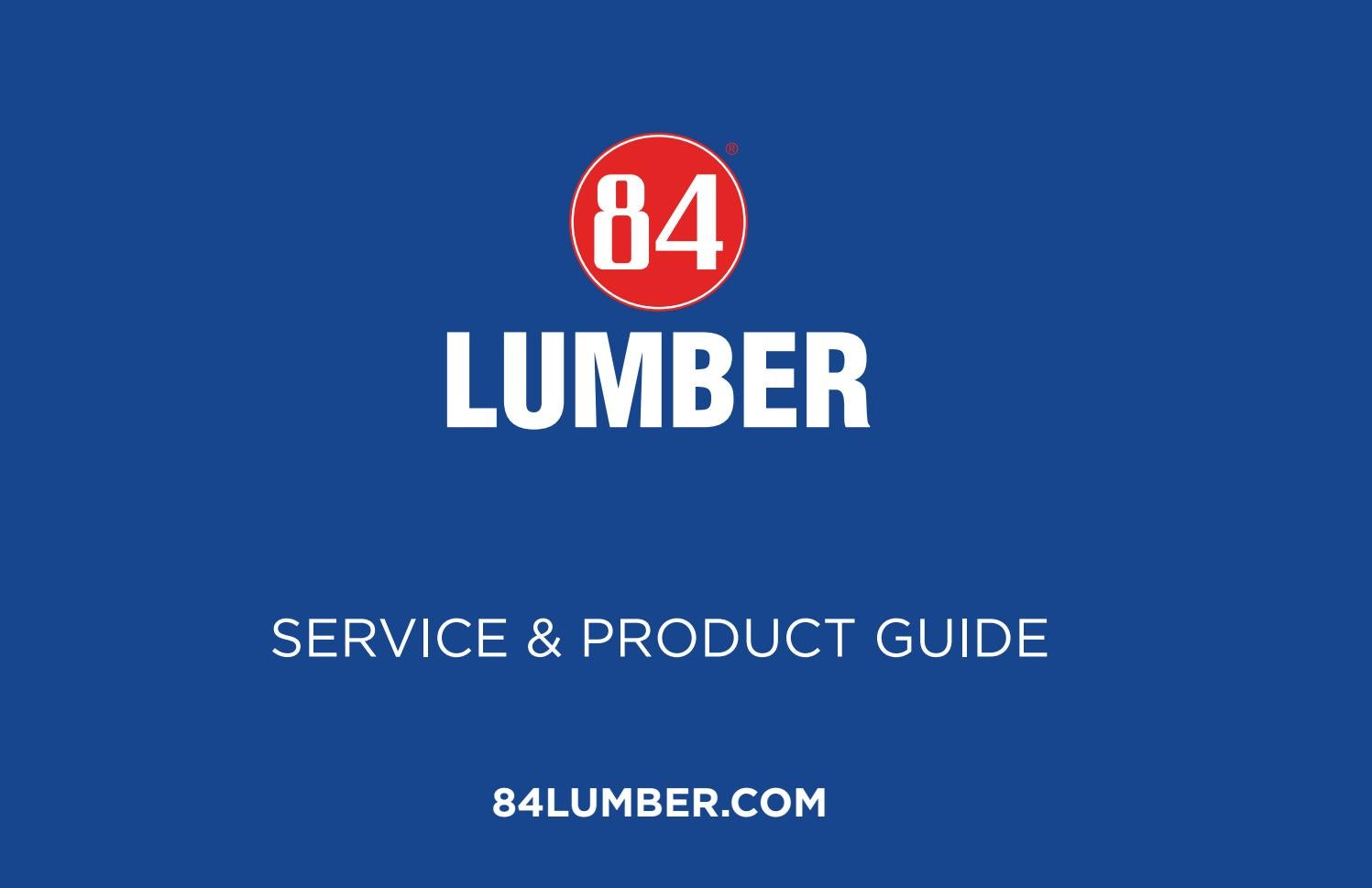 84 Lumber Company Service Amp Product Guide By Doug Fritsch