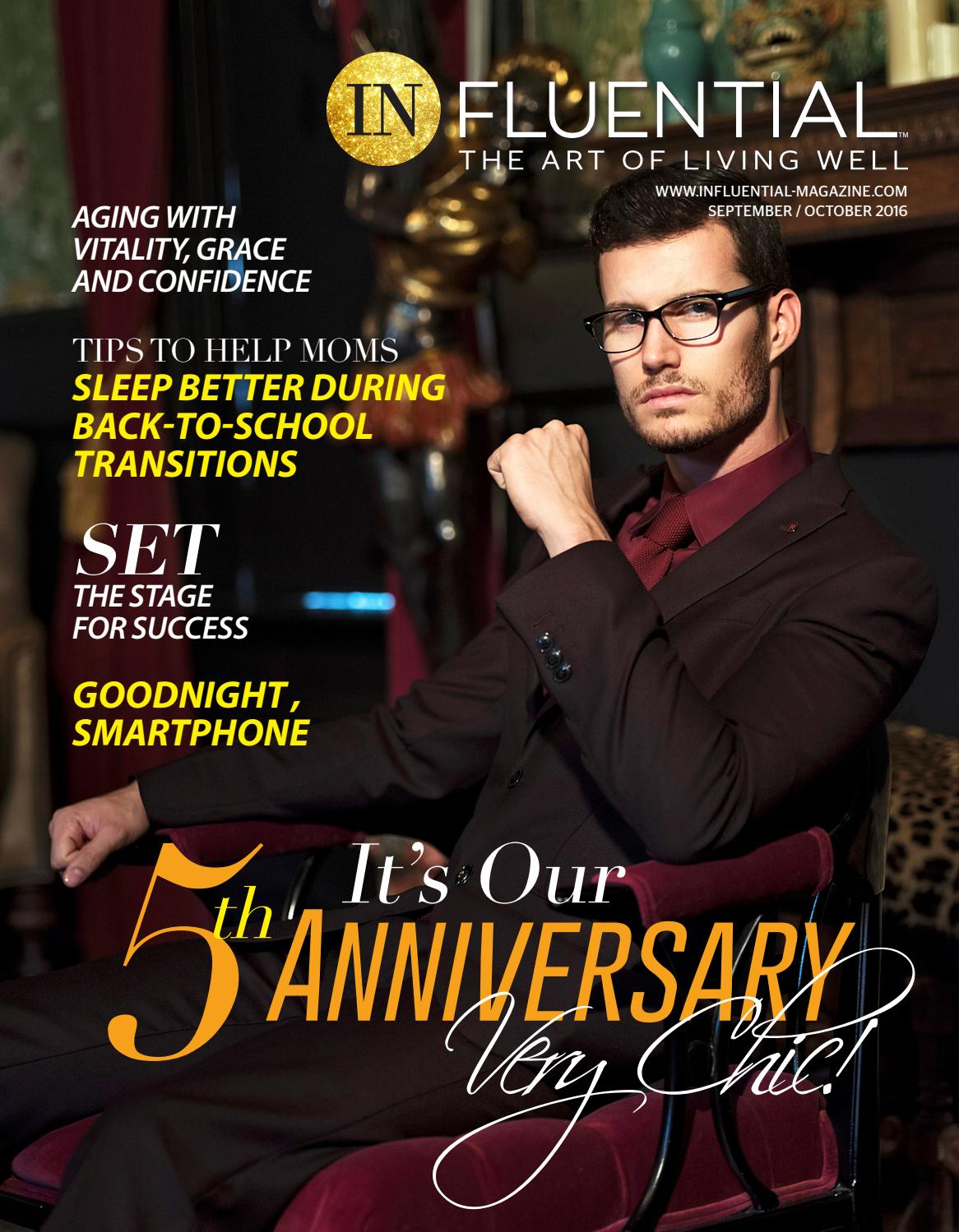 487ac3d9661 September   October 2016 InFluential Magazine by InFluential Magazine