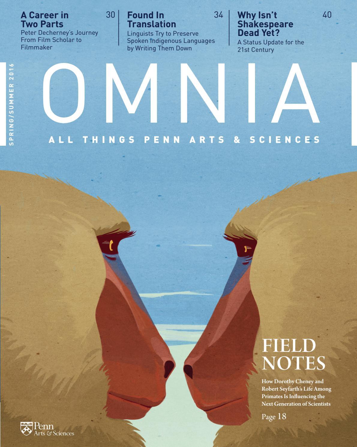 Omnia Magazine Spring Summer 2016 By Penn Arts Sciences Issuu