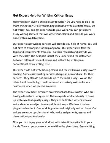 get expert help for writing critical essay by essaywritinguk issuu get expert help for writing critical essay have you been given a critical essay to write do you have to do a lot more things too
