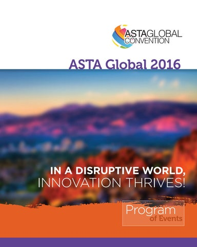 ASTA Global Convention 2016 Program of Events by ASTA - issuu