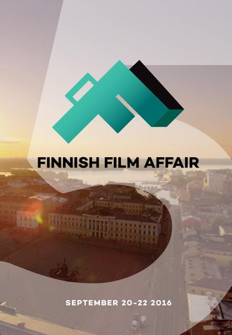 Finnish Film Affair 2016 Handbook By Audiovisual Producers Finland